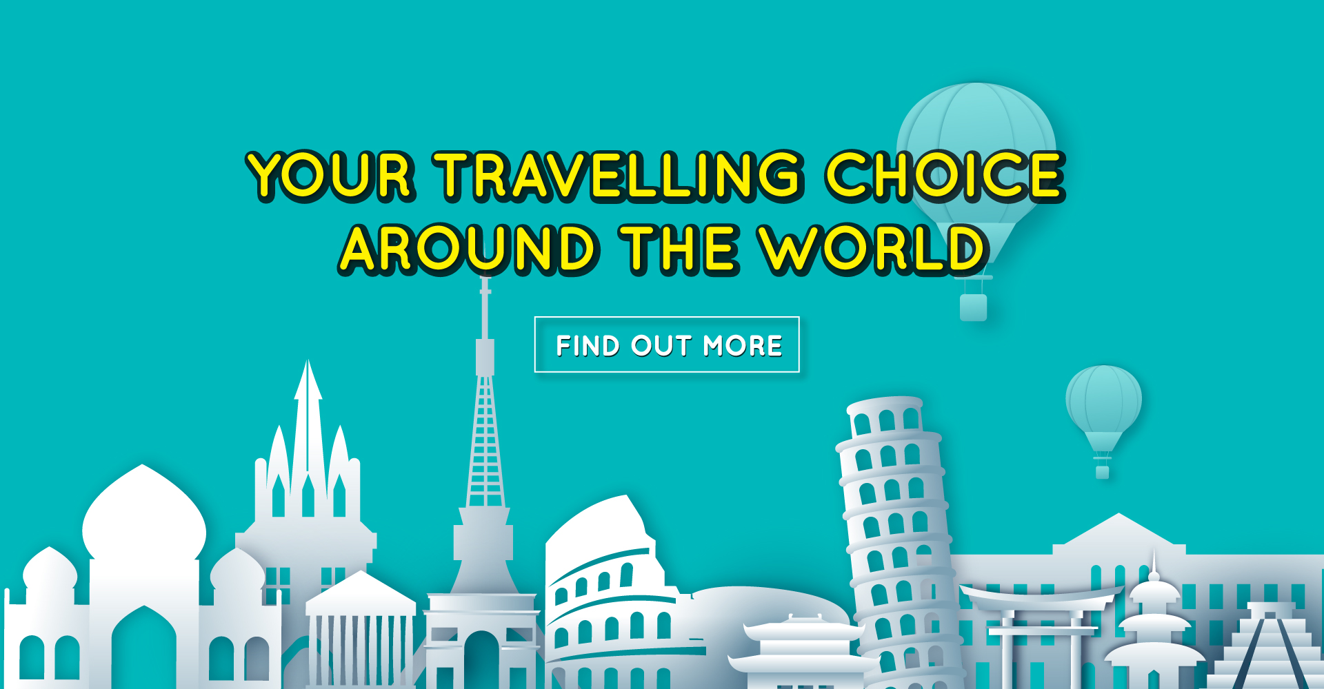 Your Travelling Choice Around The World